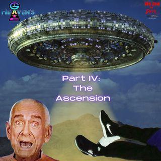 Cult: Heaven's Gate - Part IV (The Ascension)