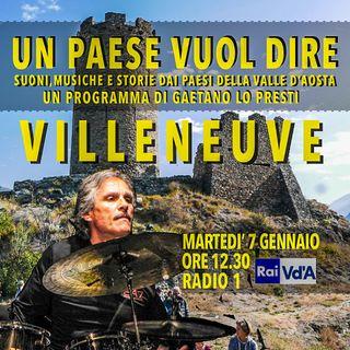 UN PAESE VUOL DIRE (2) VILLENEUVE I (2^ PARTE con Guido Gressani)