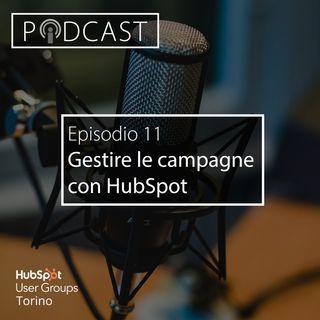 Pillole di Inbound #11 - Gestire le campagne con HubSpot