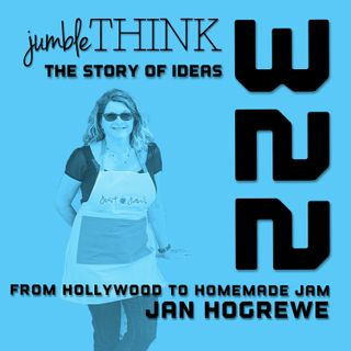 From Hollywood to Homemade Jam with Jan Hogrewe