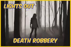 DEATH ROBBERY