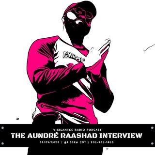 The Aundré Raashad Interview.