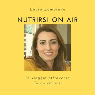 Nutrirsi On Air! Puntata Introduttiva