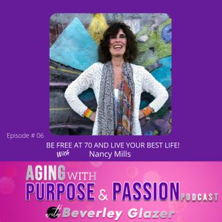 Finding Your Purpose In Life At 70
