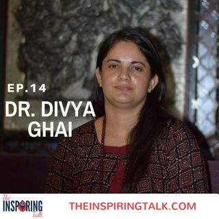 Stop Fooling Yourself And Create A Life Of Your Dreams With Dr. Divya Ghai: TIT14