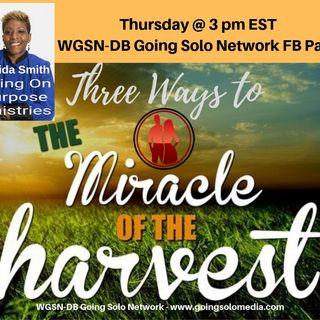3 Ways to the Miracle Harvest Part 1 - Davida Smith