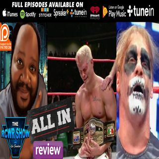 ALL IN 2018 PPV Recap Aftershow 9-1-2018