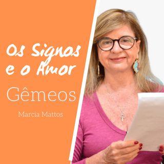 Signos e o Amor: Gêmeos com Marcia Mattos Astrologia