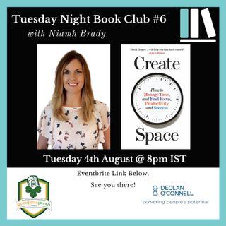 Tuesday Night Book Club #6 - Create Space - Niamh Brady
