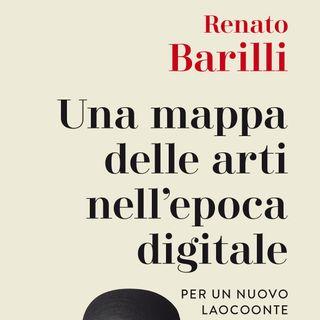 """Renato Barilli """"Una mappa delle arti nell'epoca digitale"""""""