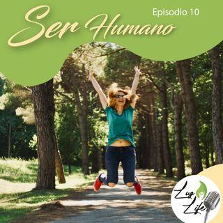 Ser Humano - Podcast 11