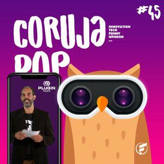 Coruja POP #45 Conhecendo os bastidores do Plugin Facens!