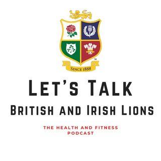 Talking British and Irish Lions - with Tom (Part 1)