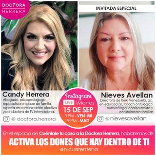 La Doctora Herrera y Como Despertar Los Dones y Talentos con Nieves Avellan
