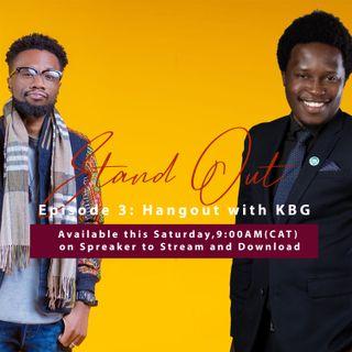 Episode 3-Hangout with Kelvin Before Gumbi