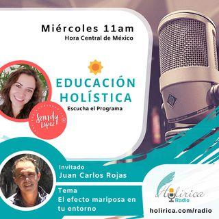 EDUCACIÓN HOLÍSTICA - JUAN  CARLOS ROJAS 2