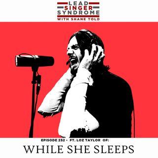 Loz Taylor (While She Sleeps)