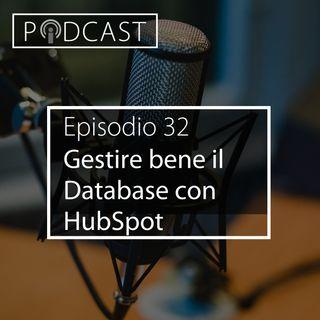 Pillole di Inbound #32 - Come gestire correttamente il proprio database con HubSpot