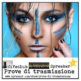 Prove di Trasmissione - Ospite Elisa Nicolini