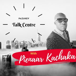 Talk Centre With Pienaar Kachaka