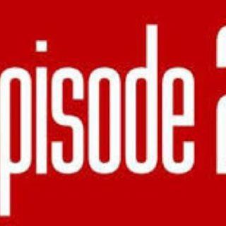 Episodio 2 - Il Mio Primo Giorno.