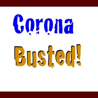 Corona Busted! - It's a hoax folks! [7 Mins]
