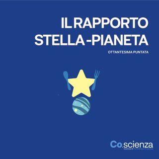 Il rapporto Stella - Pianeta (Ottantesima Puntata)