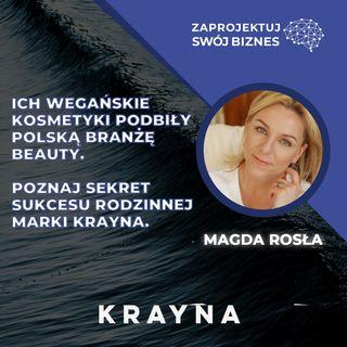 Magda Rosła w #ZaprojektujSwójBiznes-polska marka podbija rynki wegańskimi kosmetykami-KRAYNA