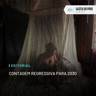 Editorial: Contagem regressiva para 2030