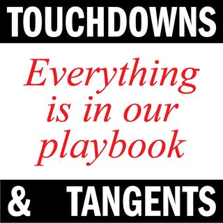Ep. 207 Touchdowns and Tangents
