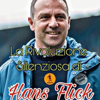 La rivoluzione silenziosa di Hans Flick