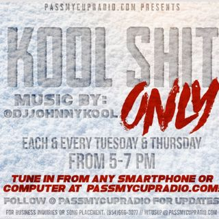 Kool Shit Only By DJ JOHNNYKOOL ($)