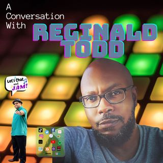 A Conversation With Reginald Todd