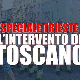 Speciale Trieste - Intervento di Francesco Toscano