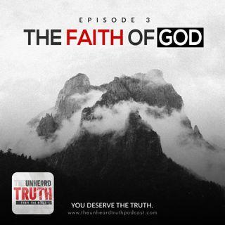 EP3: The Faith of God