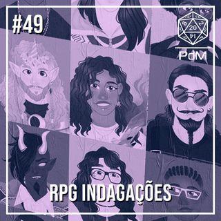 Podcast de Mesa #49 - RPG Indagações