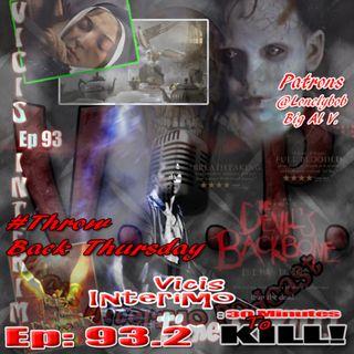 The Devils Backbone, Vicis Interimo Episode 93.2