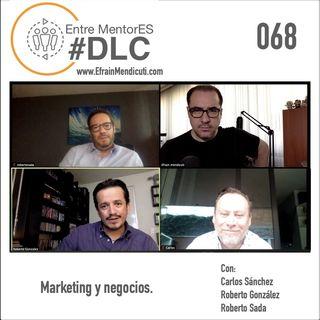 EntreMentorES #DLC episodio 068 - Marketing y negocios