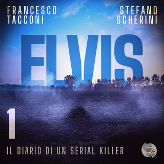 Elvis - Episodio 1: Io so cos'è l'amore
