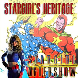 Season 0 - Episode 2: Stargirl's Heritage