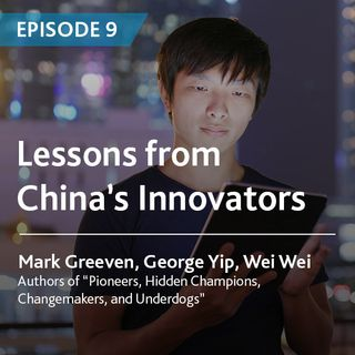 9 - Lessons From China's Innovators