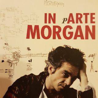 Marco Morgan Castoldi: In pArte Morgan - Quasi Quasi MORGANizzo - Terza Parte