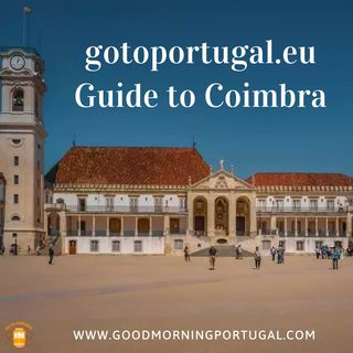 Go to Portugal Guide to Coimbra
