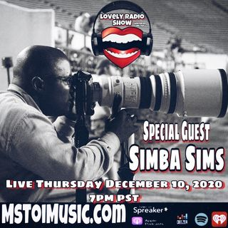 Lovely Radio Show- Simba Sims