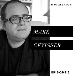 Episode 3: Mark Gevisser