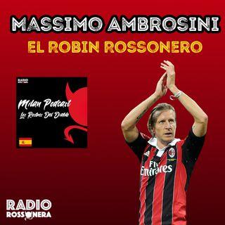 Massimo Ambrosini - El Robin Rossonero