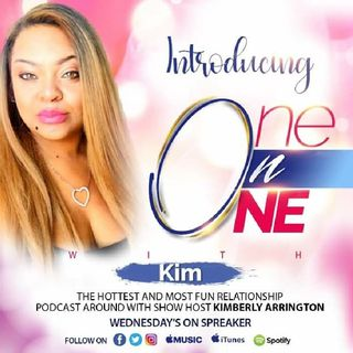 "One On One With Kim "" Why Does My Mate Get All The Credit In Our Relationship"