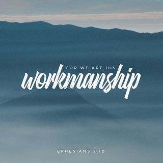 Episode 61: Ephesians 2:10 (March 4, 2018)