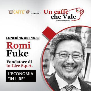"""Romi Fuke: L'economia """"in-Lire"""""""
