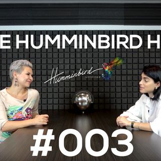 The Humminbird Hub #003 - Zoe Sophocleous